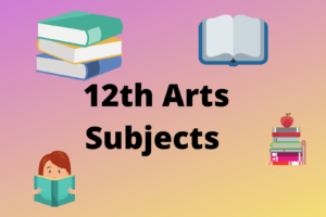 12th Arts Subjects