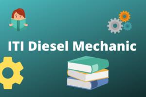 ITI Diesel ITI Mechanic Course Details
