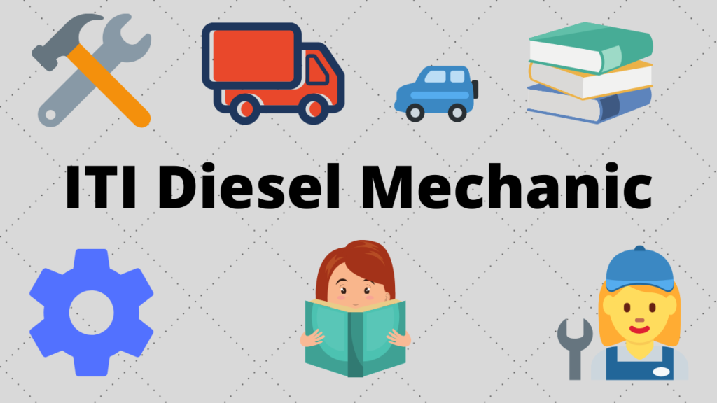 ITI Diesel Mechanic Course