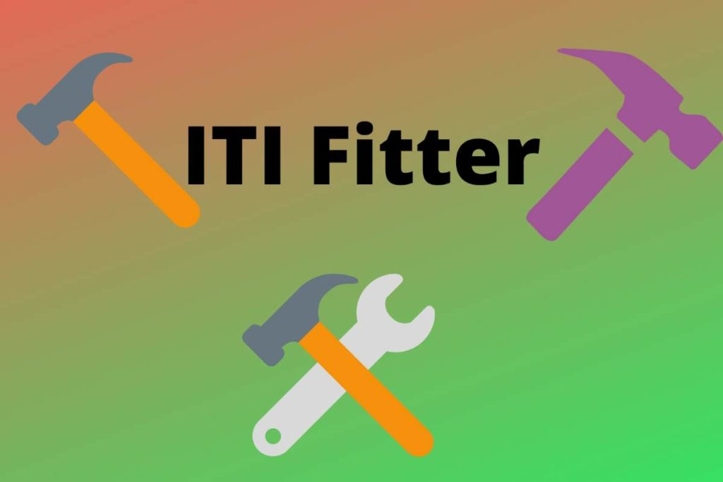 iti fitter course details