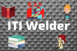 ITI Welder Course Details