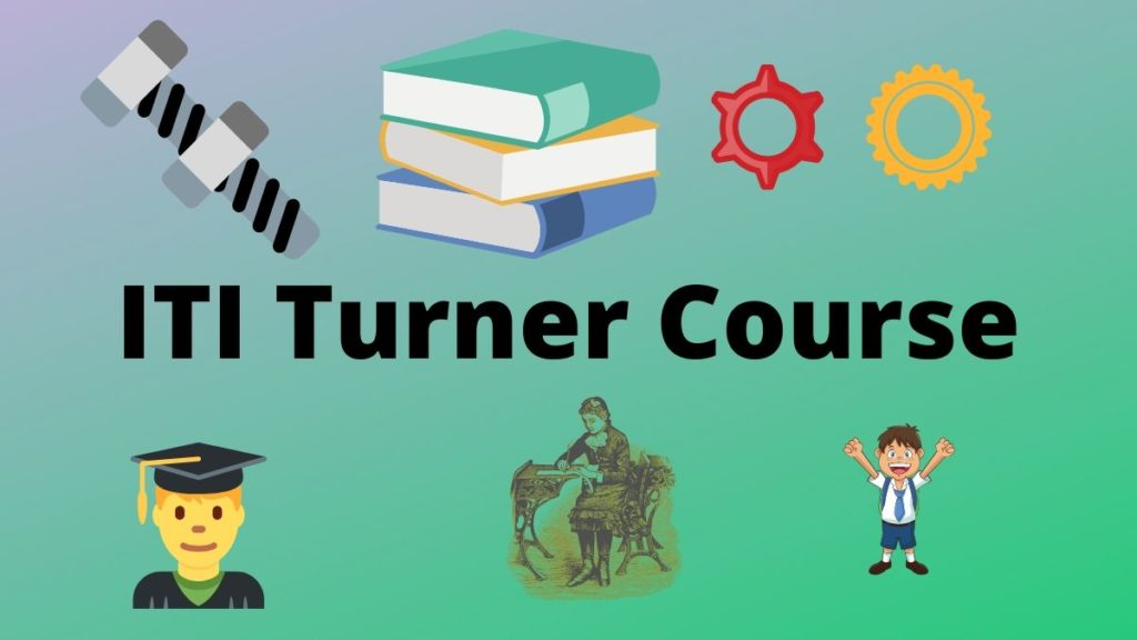 ITI Turner Course Details
