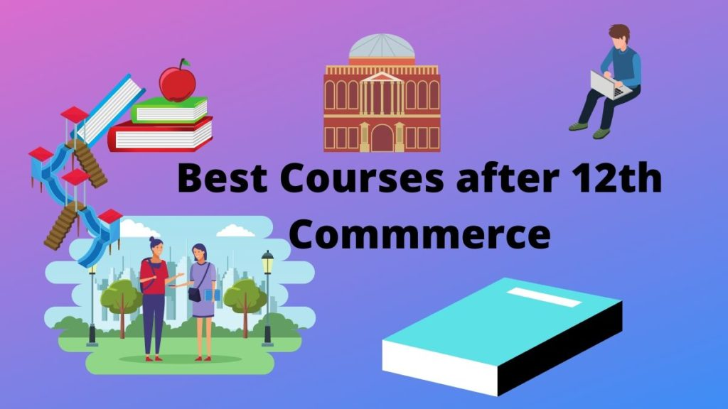 Best courses-after-12th-commerece