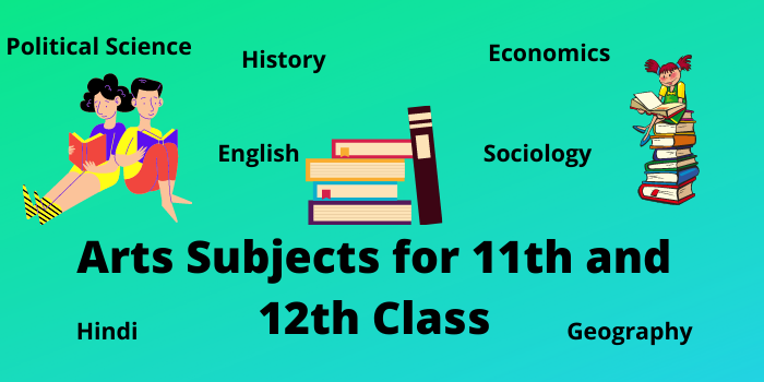 arts subjects in 11th and 12th class