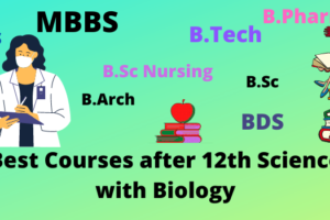 Best Courses after 12th Science with Biology or PCB